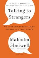 Talking to Strangers What We Should Know about the People We Dont Know