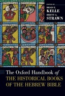 Oxford Handbook of the Historical Books of the Hebrew Bible