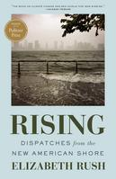 Rising Dispatches from the New American Shore