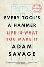 Every Tools a Hammer