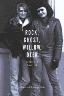 Rock, Ghost, Willow, Deer A Story of Survival (American Indian Lives)