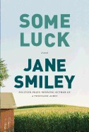 Some Luck (Last Hundred Years Trilogy A Family Saga)