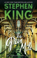 The Green Mile The Complete Serial Novel