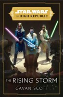 Star Wars The Rising Storm (The High Republic)