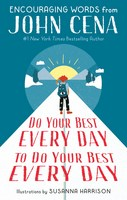 Do Your Best Every Day to Do Your Best Every Day