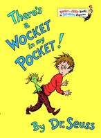 Theres a Wocket in My Pocket!