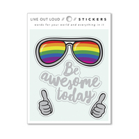 Live Out Loud Sticker by Compendium Be Awesome Today 1 vinyl sticker sheet with 4 stickers wfoil