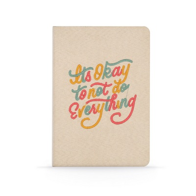 Denik Its okay to not do everything Faux Suede Lined Notebook
