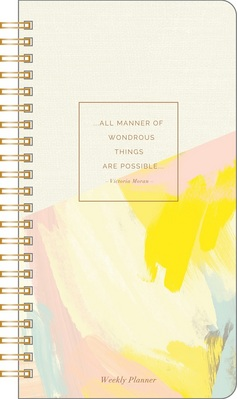 Weekly Planner by Compendium all manner of wondrous things are possible   52 weeks, undated
