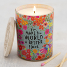 Soy Candle You Make the World Better Place