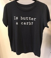 PRECISION APPAREL (IS BUTTER A CARB) TEE
