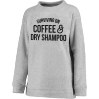 Rubys Rubbish Surviving on Coffee & Dry Shampoo Pullover