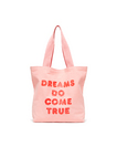 BANDO BIG CANVAS TOTE, DREAMS DO COME TRUE