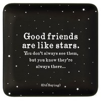 quotable dish  5 inch square ceramic dish  good friends are like stars