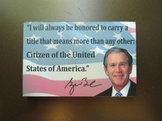 George W. Bush Quote Magnet