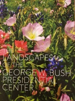 The Landscapes of the George W. Bush Presidential Center