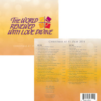 St. Olaf Christmas Festival 2014 The World Renewed with Love Divine CD