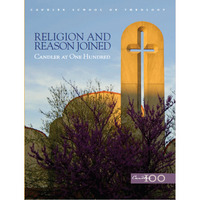 Religion and Reason Joined Candler at One Hundred