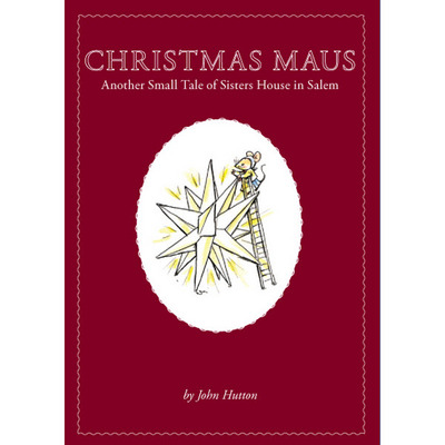 Christmas Maus Another Small Tale of Sisters House in Salem