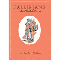 Sallie Jane and the Wonderful Stories