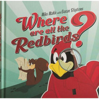 Where are all the Redbirds?