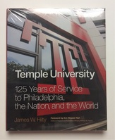 Temple University  125 Years of Service to Philadelphia the Nation and the World