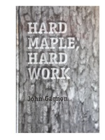 Hard Maple Hard Work