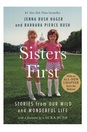 Sisters First Stories from Our Wild and Wonderful Life (paperback)