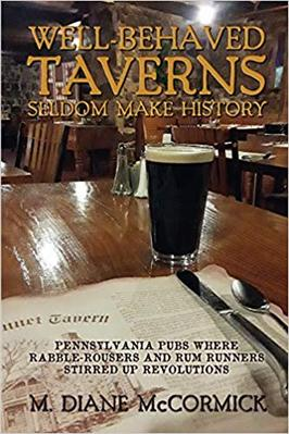 Well Behaved Taverns Seldom Make History
