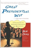 Great Presidential Wit (I Wish I Was in the Book)